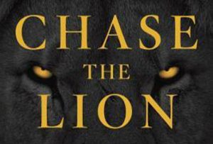Chase The Lion [Book Review]